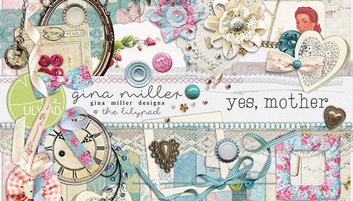 yes, mother | digital scrapbooking